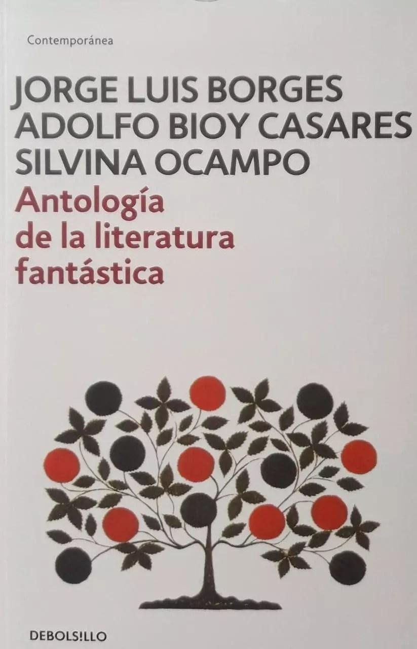 Antologia De La Literatura Fantastica Borges Debolsillo Libreria Pensar