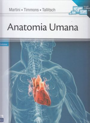 ANATOMIA UMANA MARTINI TIMMONS Libri di ANATOMIA 9788879599115  Libreria scientifica on line