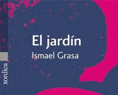 El jardn de Ismael Grasa