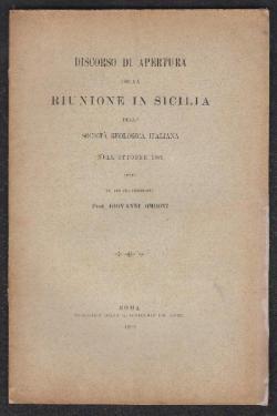 Discorso di apertura della Riunione in Sicilia della Società Geologica Italiana nell'ottobre 1891