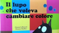 """""""Il lupo che voleva cambiare colore"""": un libro speciale ..."""