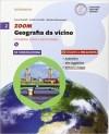 ZOOM GEOGRAFIA DA VICINO 2