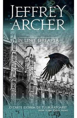In linie dreapta ed.2016 - Jeffrey Archer