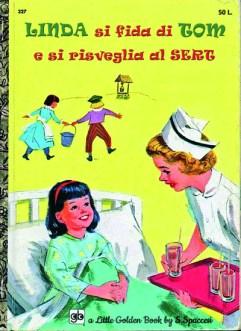 Libri Vintage per l'Infanzia | Linda si fida di Tom e si risveglia al SERT