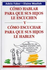 https://i0.wp.com/www.libros-mas-vendidos.com/wp-content/uploads/2011/10/libro-como-hablar-para-que-sus-hijos-le-escuchen-201x300.jpg