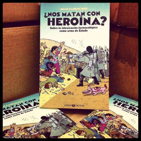 «¿Nos matan con heroína?» ¡¡Ya a la venta!!