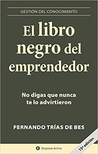 El libro negro del emprendedor Book Cover