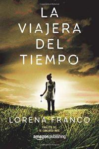 La Viajera del Tiempo de Lorena Franco