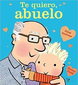 Cuentos para bebés - Te quiero, abuelo