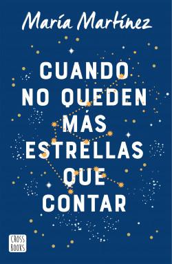 Cuando no queden más estrellas que contar de María Martínez