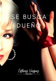 Se Busca Dueño de Estheisy Vasquez