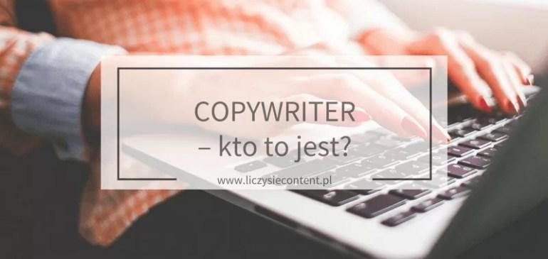 Copywriter – kto tojest?