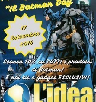 17/09/2016 Festeggia il Batman Day con noi!