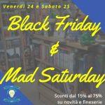Black Friday & Mad Saturday…L'idea che ti sconta!