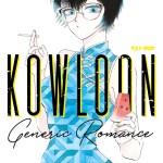 Kowloon Generic Romance 1