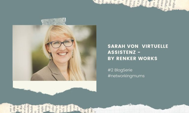 BlogSerie #networkingmums Sarah