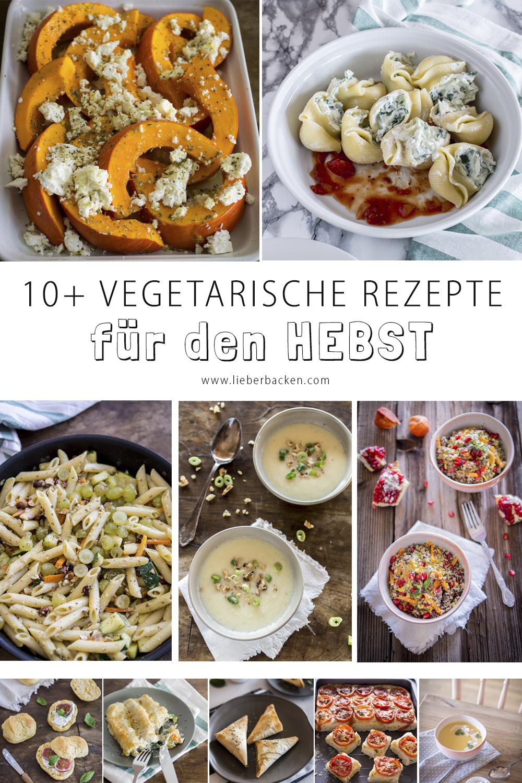 10 vegetarische Rezeptideen im Herbst: vegetarisch, einfach und lecker.
