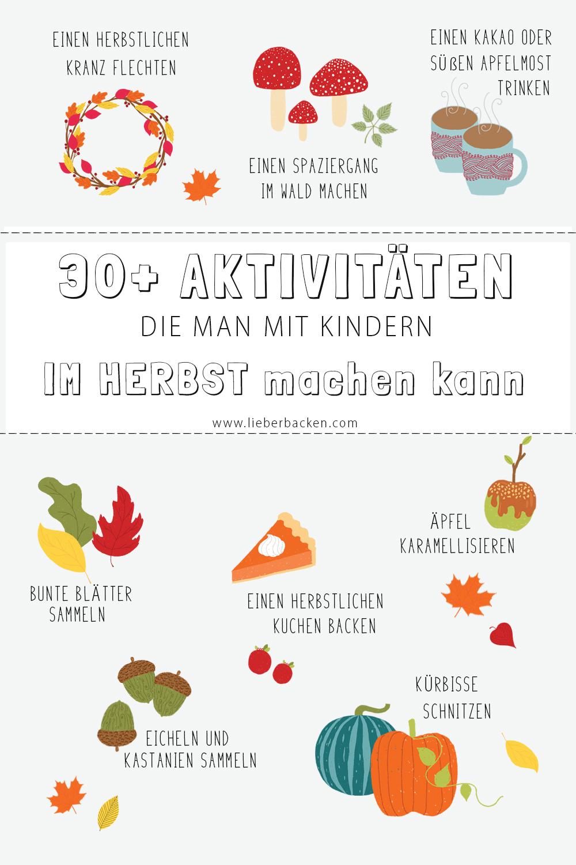 Dinge, Aktivitäten und Ideen für den Herbst - Sachen, die man mit Kindern (oder allein) machen kann