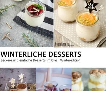Winterliche Desserts im Glas | Weihnachtliche Desserts im Glas - einfache Rezepte