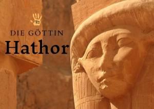Die ägyptische Liebesgöttin Hathor