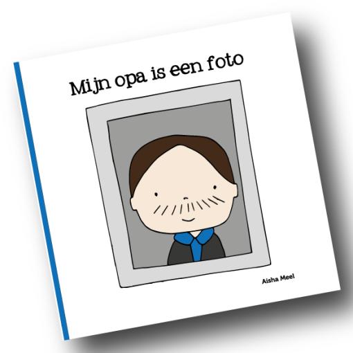 Mijn opa is een foto, Aisha meel, rouw, gemis, verdriet, liefsvanlauren.nl