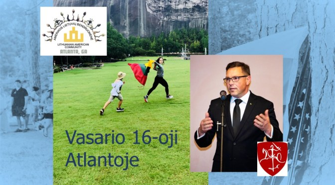 Vasario 16-oji Atlantoje/February 16th Celebration in Atlanta