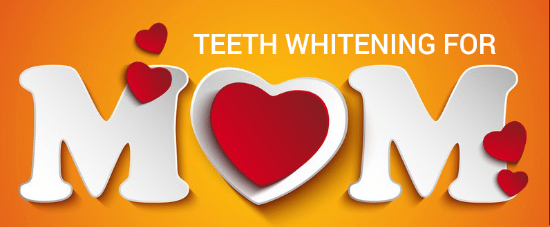 mothersday0000822 Offer Teeth Whitening Services for Mother's Day