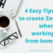 4 Easy Tips to create Zen when working from home