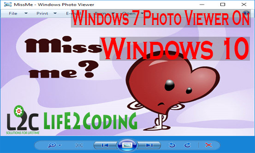 Get back old  Windows 7 Photo Viewer in Windows 10 !!