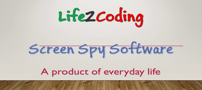 Spy Screen Capture Software (Life2Coding) developed by Md. Hanif Ali Sohag