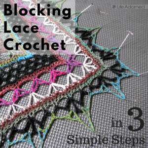 Blocking lace crochet is a wonderful way to finish your work and enhance your project's stitch design. Here's the simple 3-step process that I use.
