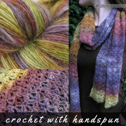 Using my own handspun yarn has made some of my crochet projects even more enjoyable and rewarding.