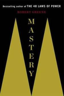 Mastery – Robert Greene