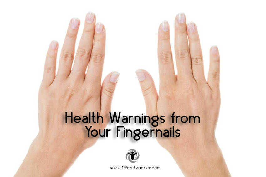 Warnings from Your Fingernails