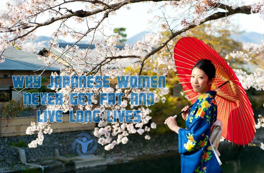 Japanese Women Never Get Fat Live Long Lives