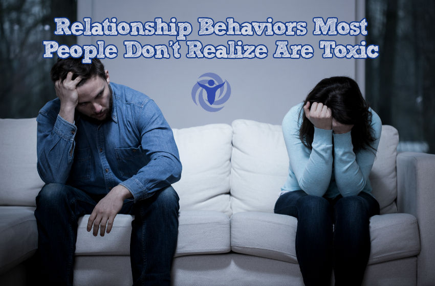 Relationship Behaviors People Don't Realize Are Toxic