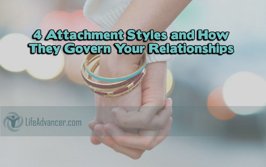 Attachment Styles How They Govern Your Relationships