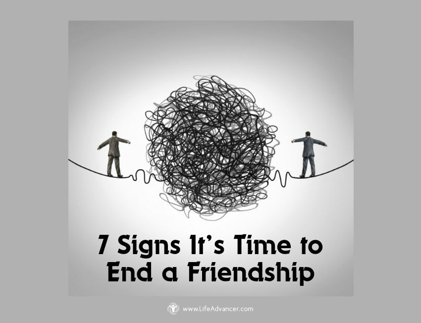 Signs It's Time End a Friendship