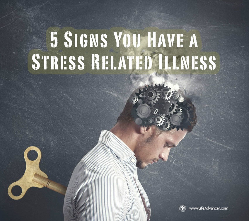 Signs Stress Related Illness