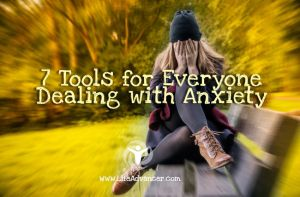Tools Everyone Dealing with Anxiety