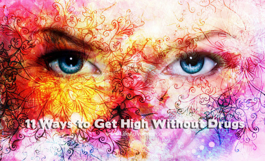 Get High Without Drugs