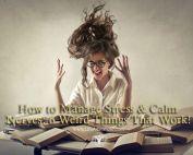 Manage Stress Calm Nerves