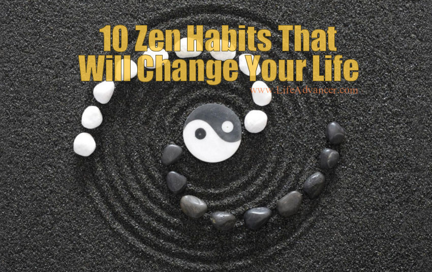 Zen Habits Change Your Life