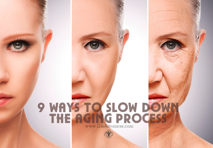 Slow Down Aging Process