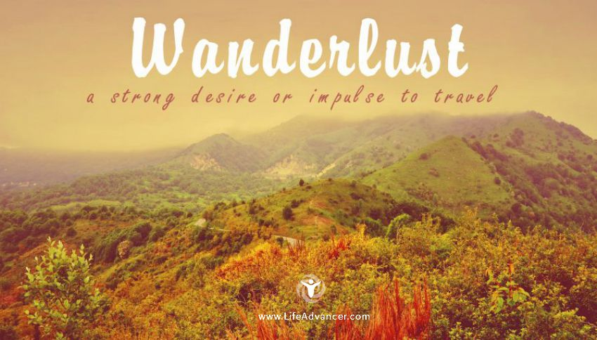 Suffer from Wanderlust