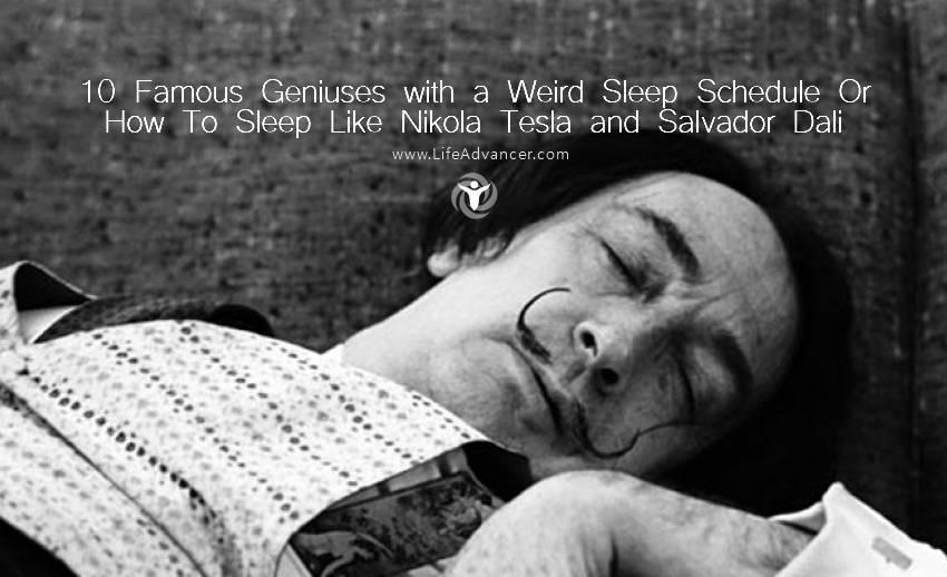 Famous Geniuses Sleep Schedule