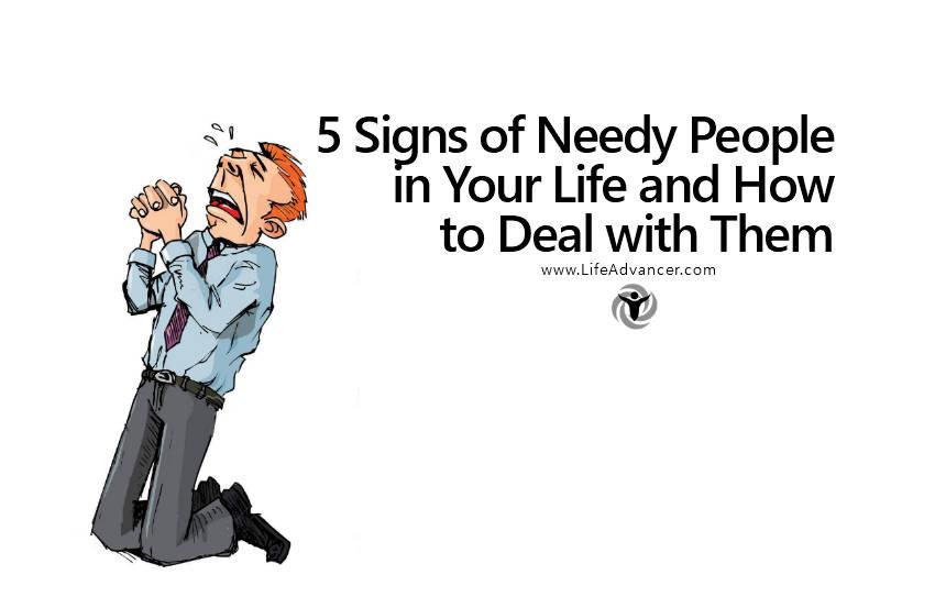 Signs of neediness