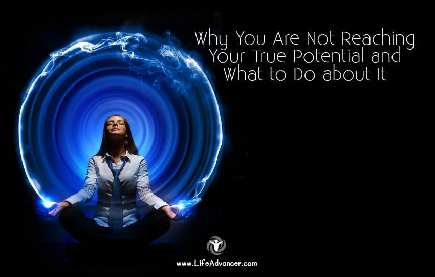 Reaching Your True Potential