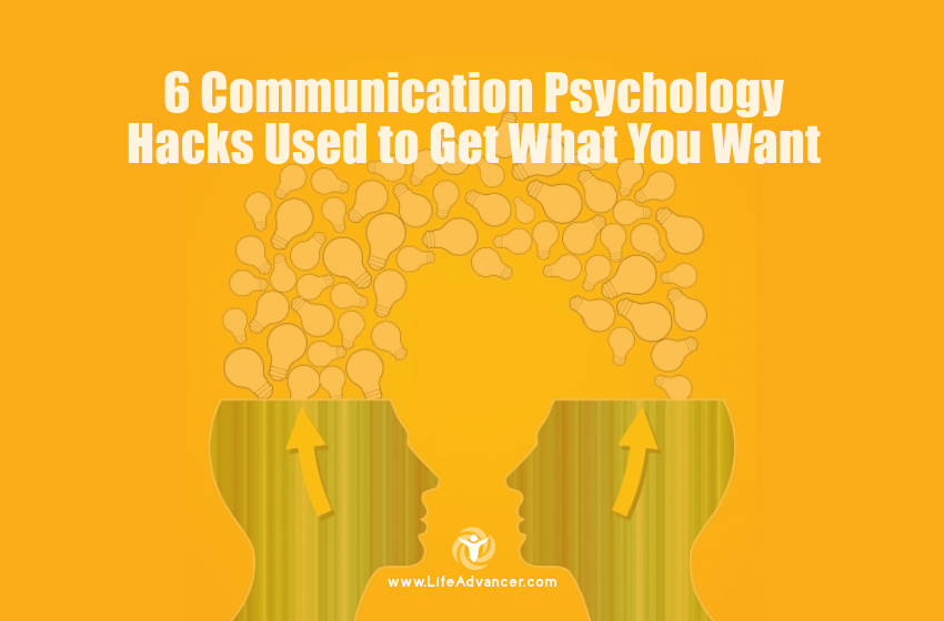 Communication Psychology Hacks