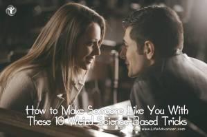How to Make Someone Like You